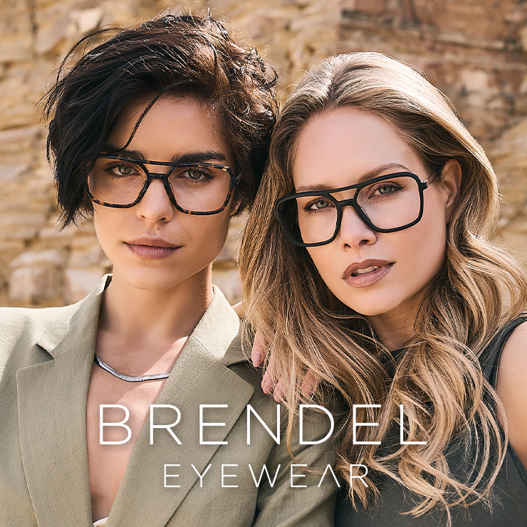 BRENDEL eyewear. Gives you beautiful eyes.